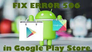 Fix Error 506 Google Play Store - sofiawilliams   ello