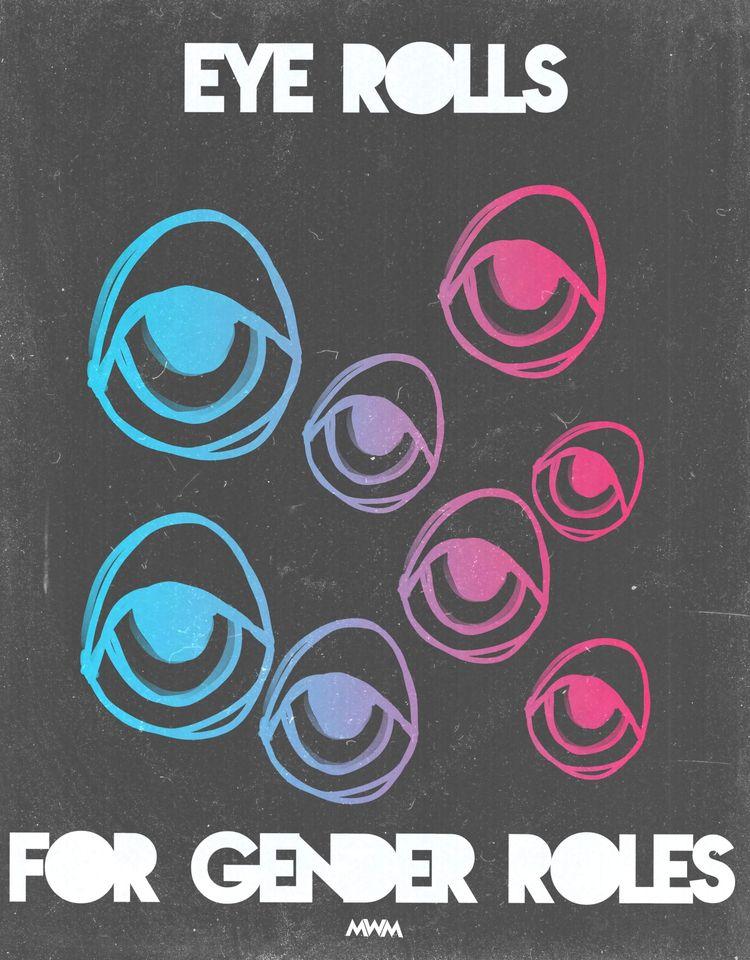 eye rolls gender rols - illustrator - midwest_misfit   ello