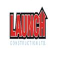 Launch Construction (@launchconstruction) Avatar