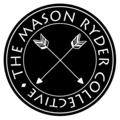 Mason Ryder Collective  (@masonrydercollective) Avatar