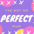 The Not So Perfect Mum (@thenotsoperfectmum) Avatar