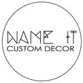 Name It Custom Decor (@nameitcustomdecor) Avatar