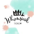 Wild & Whimsical Things (@wildandwhimsicalthings) Avatar