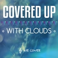 Covered Up With Clouds (@coveredupwithclouds) Avatar