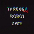 (@throughroboteyes) Avatar