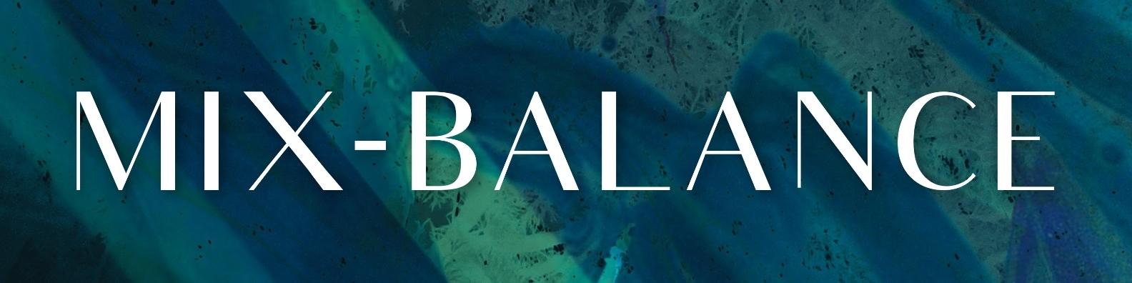 MIX-BALANC (@mix-balance) Cover Image
