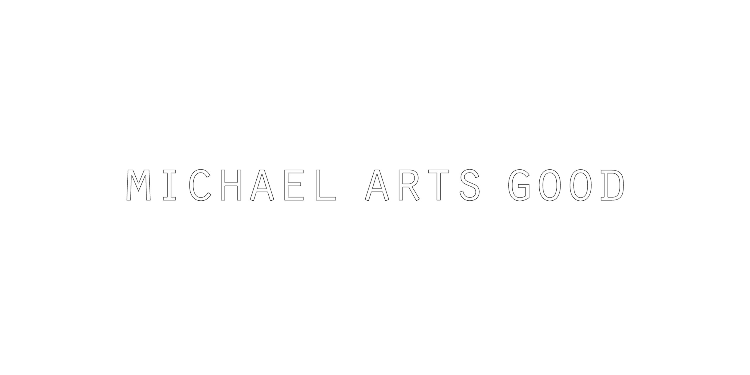 Michael Arts Good (@michaelartsgood) Cover Image
