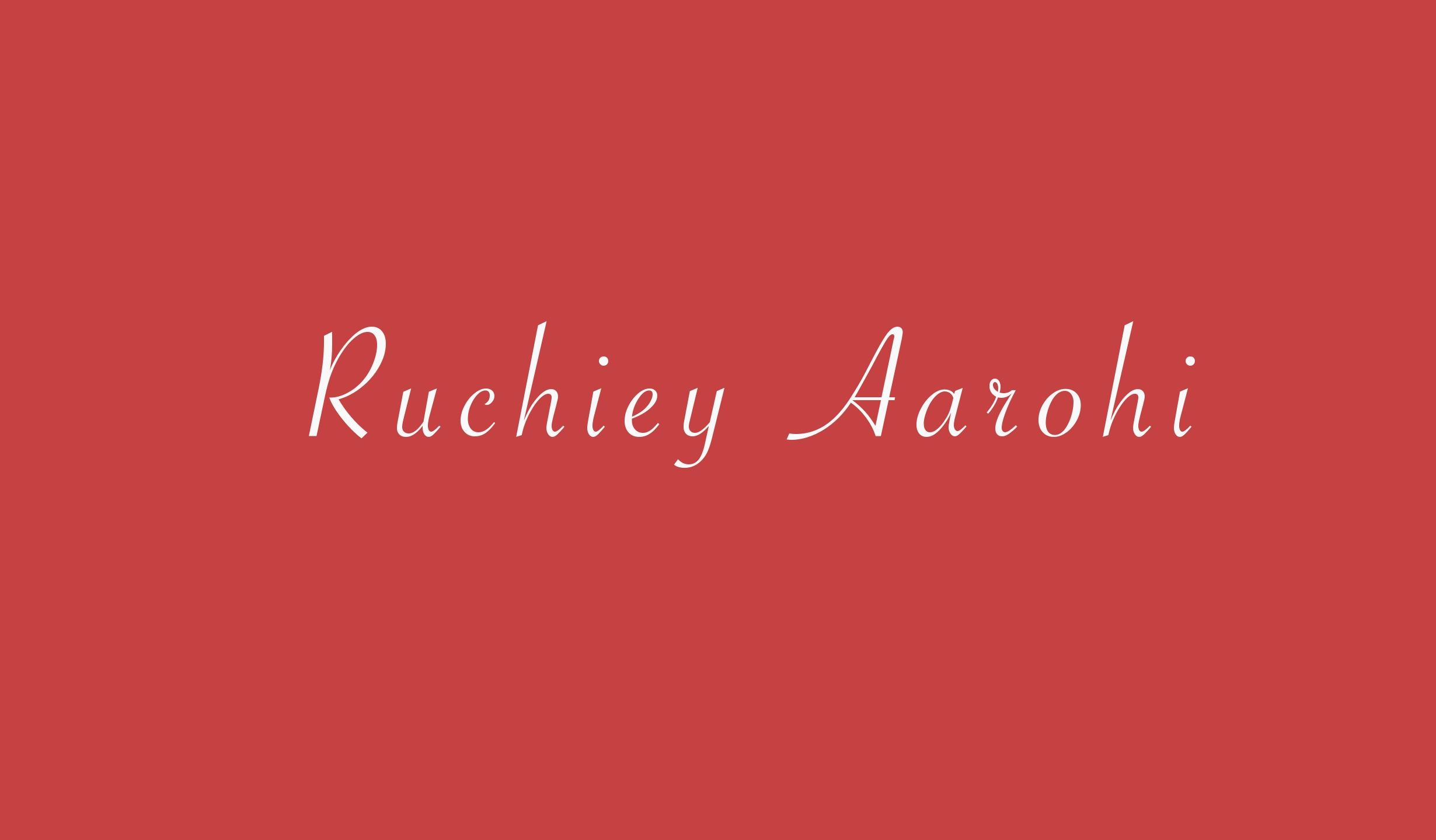 Ruchiey Aarohi (@ruchieyaarohi) Cover Image