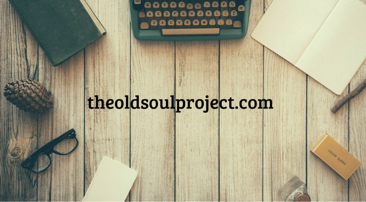 Francesca, founder and curator of content. (@theoldsoulproject) Cover Image