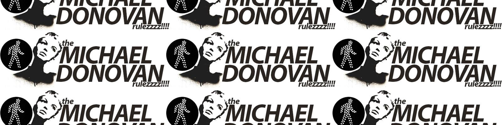 Michael  (@themichaeldonovan) Cover Image