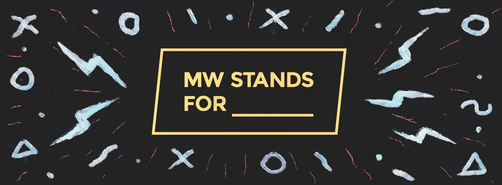 MW Stands For (@mwstandsfor) Cover Image