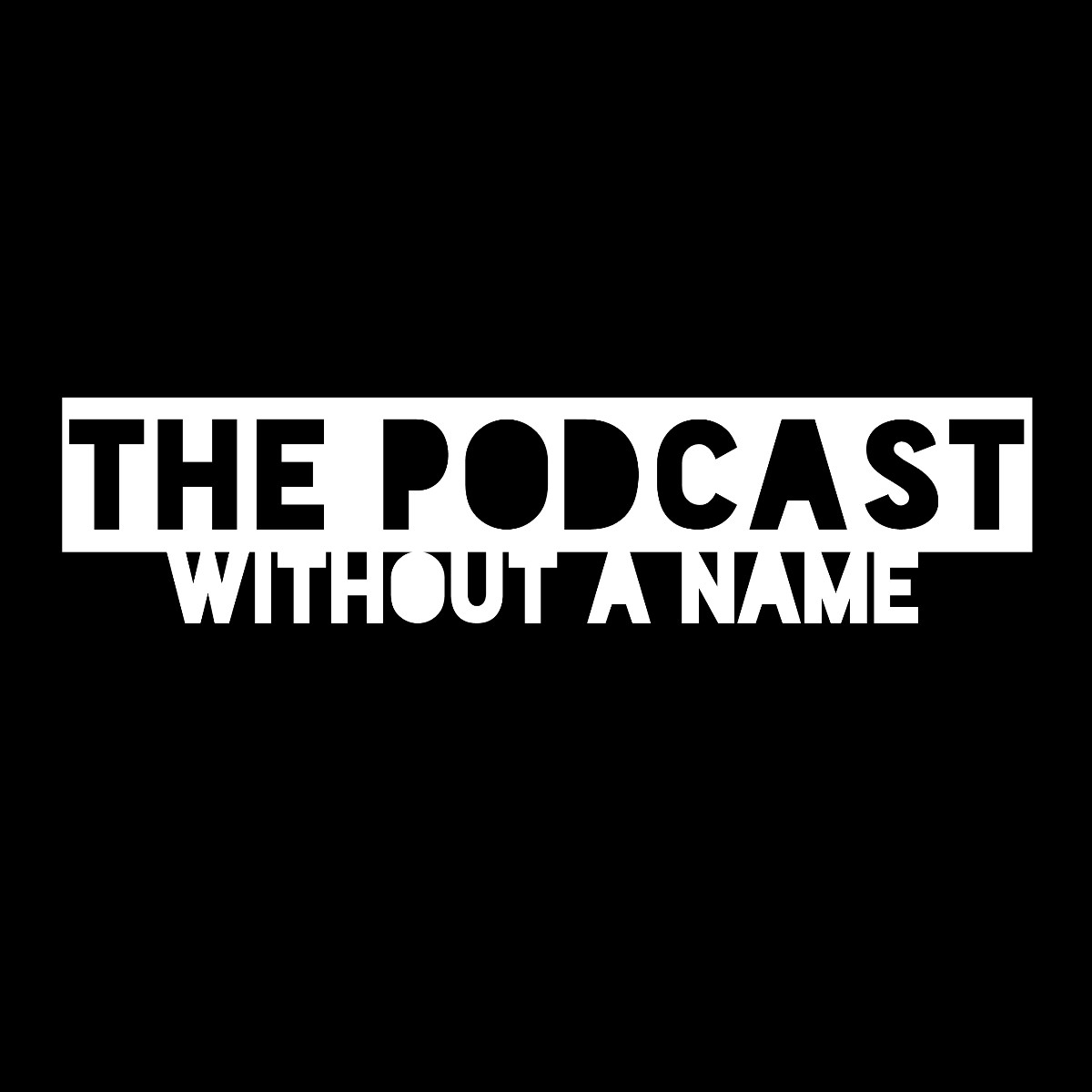 The Podcast Without a Name (@thepodcastwithoutaname) Cover Image