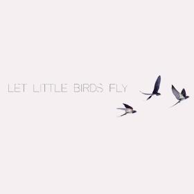 Let Little Birds Fly (@letlittlebirdsfly) Cover Image