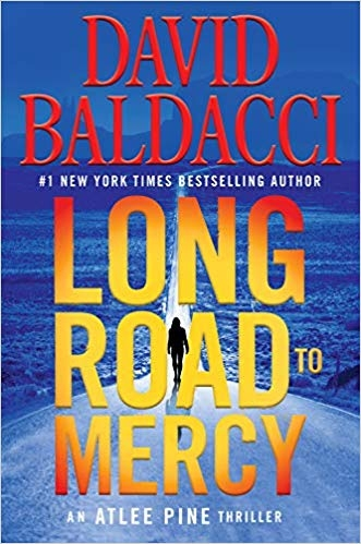'Long Road to Mercy (Atlee Pine) by David Baldacci (@longroadtomercybydavidbaldacci) Cover Image
