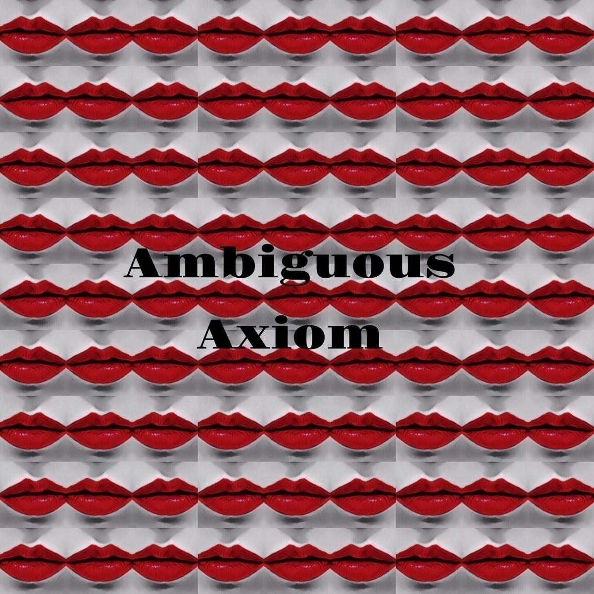 Ambiguous Axiom (@ambiaxiom) Cover Image