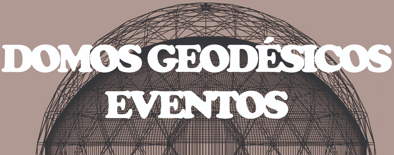 Domos Geodesicos Eventos (@domosgeodesicoseventos) Cover Image