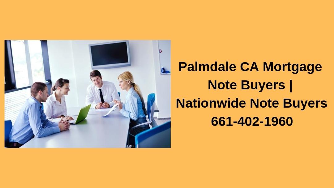 Palmdale CA Mortgage Note Buyers (@palmlecnu) Cover Image