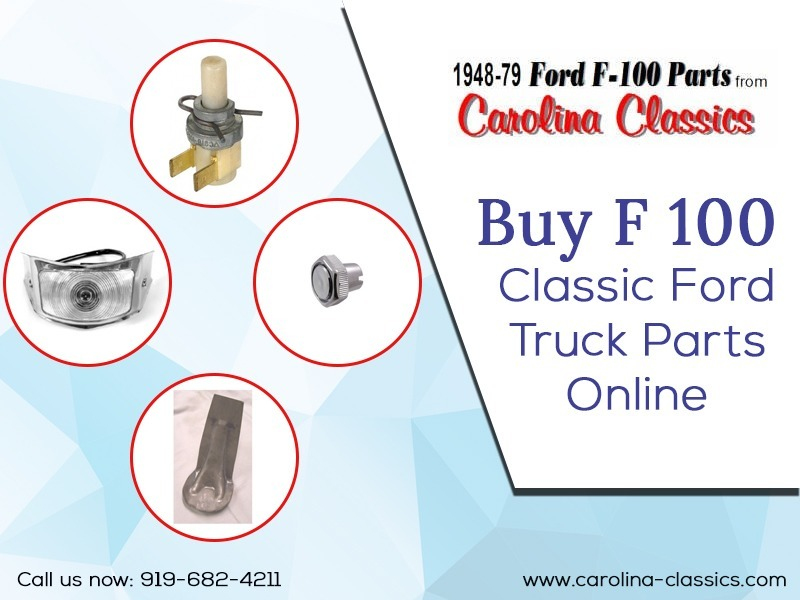 Buy F 100 classic ford truck parts online (@carolinaclassics) Cover Image