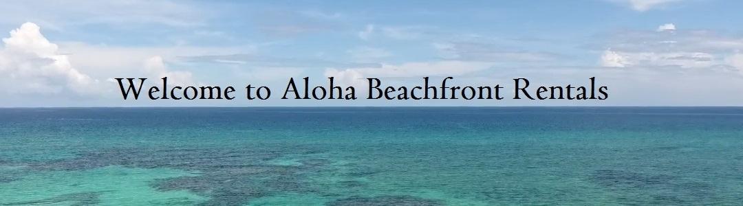 Aloha Beachfront Rentals (@alohabeachfrontrentals) Cover Image