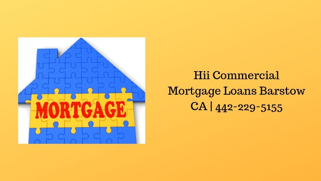 Hii Commercial Mortgage Loans Barstow CA (@basowcom) Cover Image