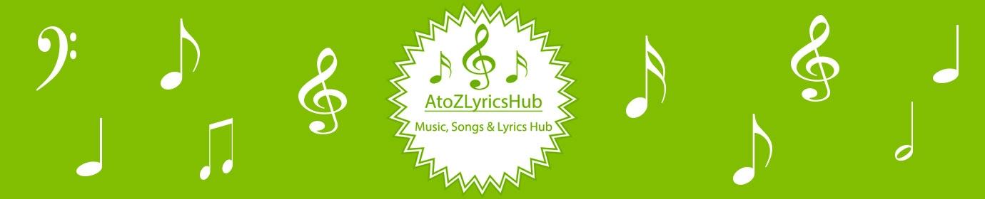 AtoZLyricsHub (@atozlyricshub) Cover Image
