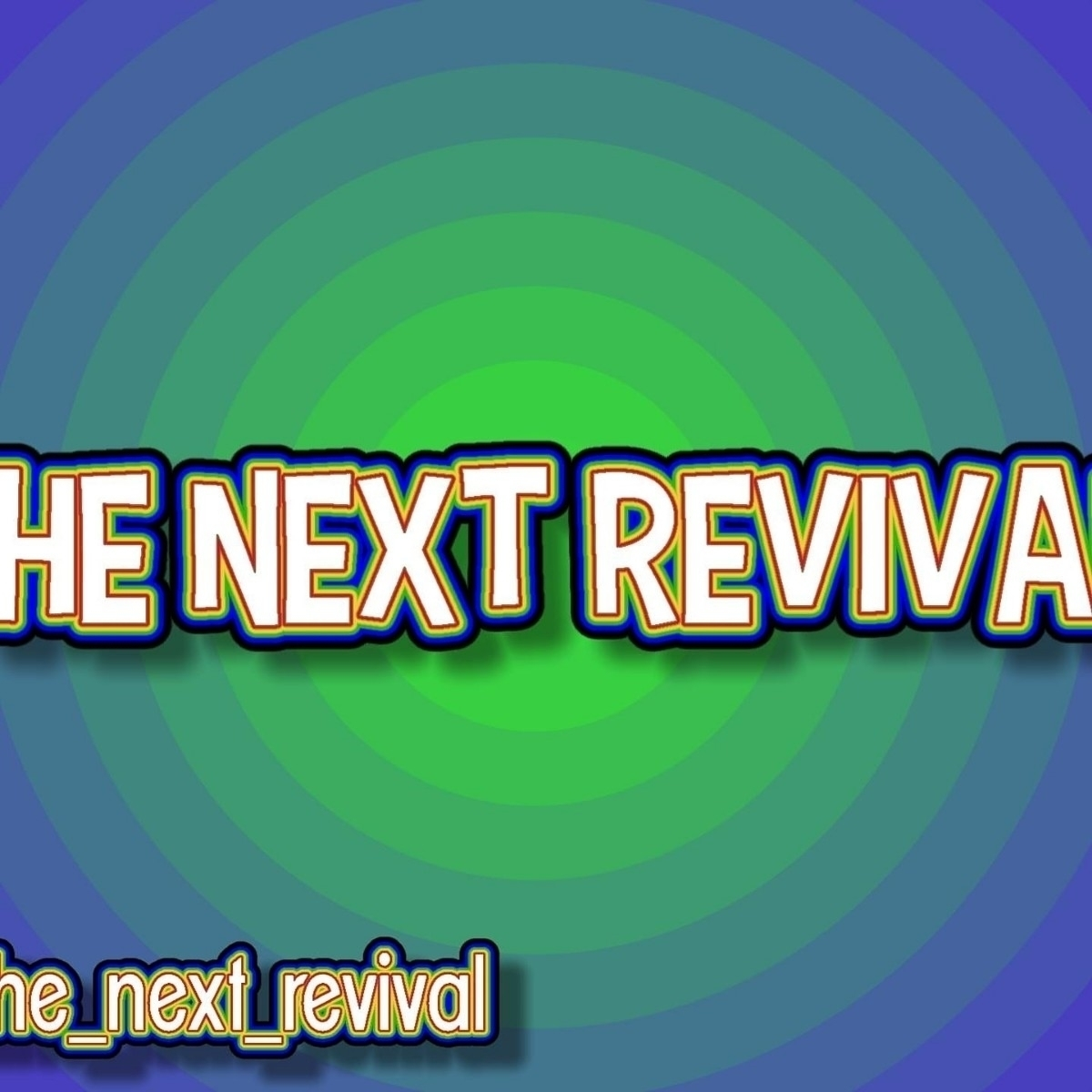The Next Revival (@the_next_revival) Cover Image