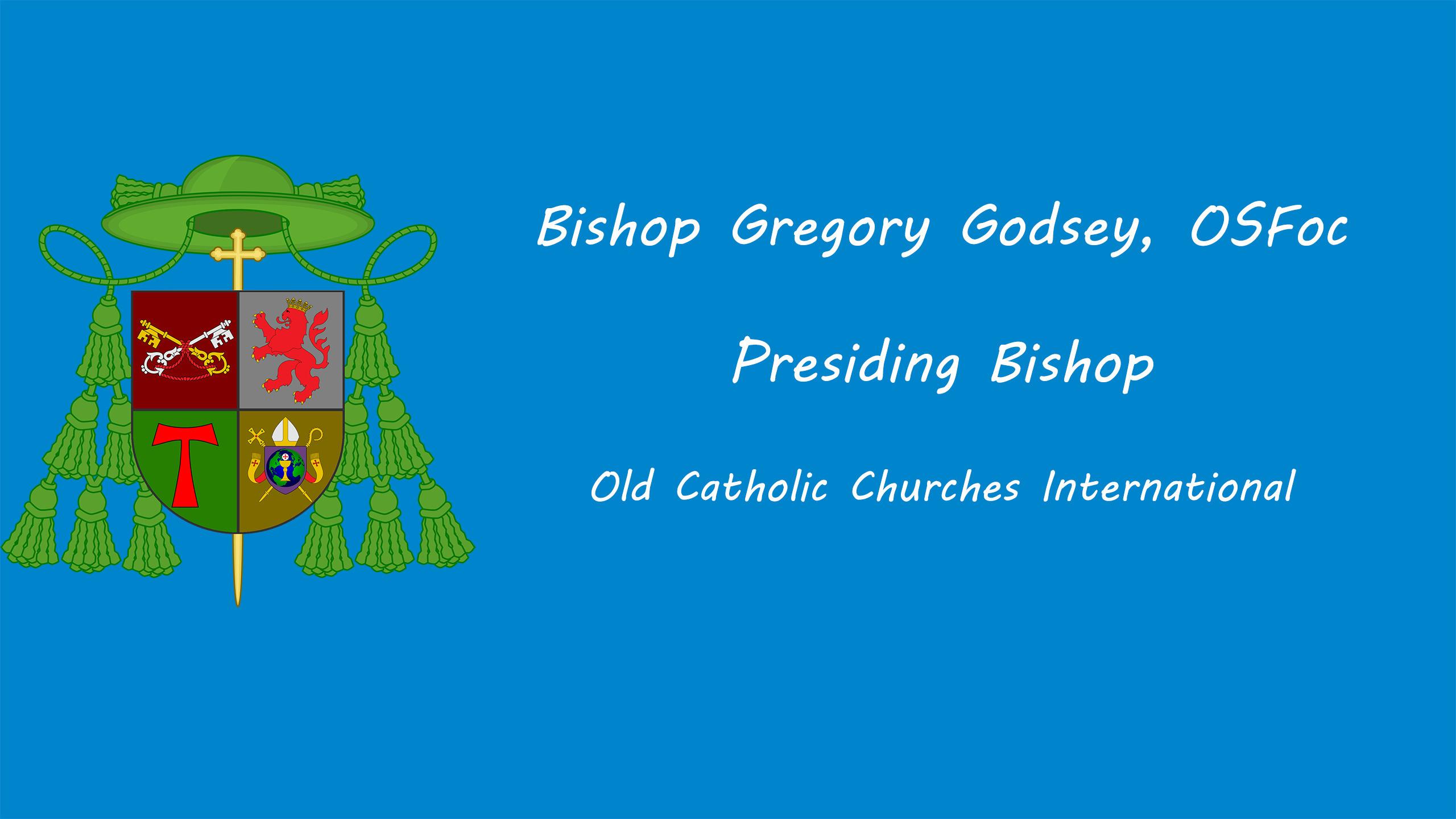 Bishop Gregory Godsey, OSFoc (@bishopgodsey) Cover Image
